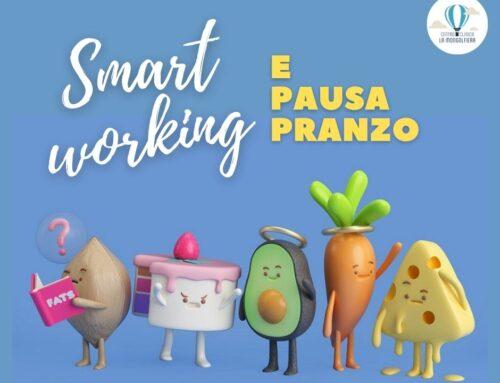 Smart working e pausa pranzo: i consigli della nutrizionista